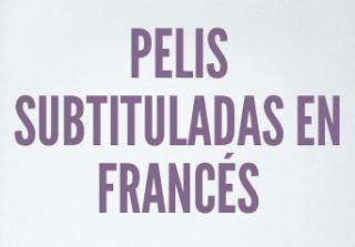 http://ticsenfle.blogspot.com.es/search/label/Parcours%20films%20sous-titres%20en%20fran%C3%A7ais
