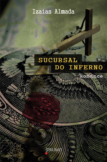 Sucursal do Inferno - Izaías Almada