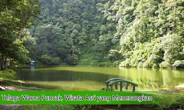 tempat wisata Telaga Warna Puncak