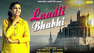 Laadli Bhabhi By Sapna Chaudhary Download Haryanvi Video