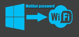 Cara menampilkan dan Melihat password WiFi di Windows 10 supaya mengetahui kata sandi WiFi di Windows 10