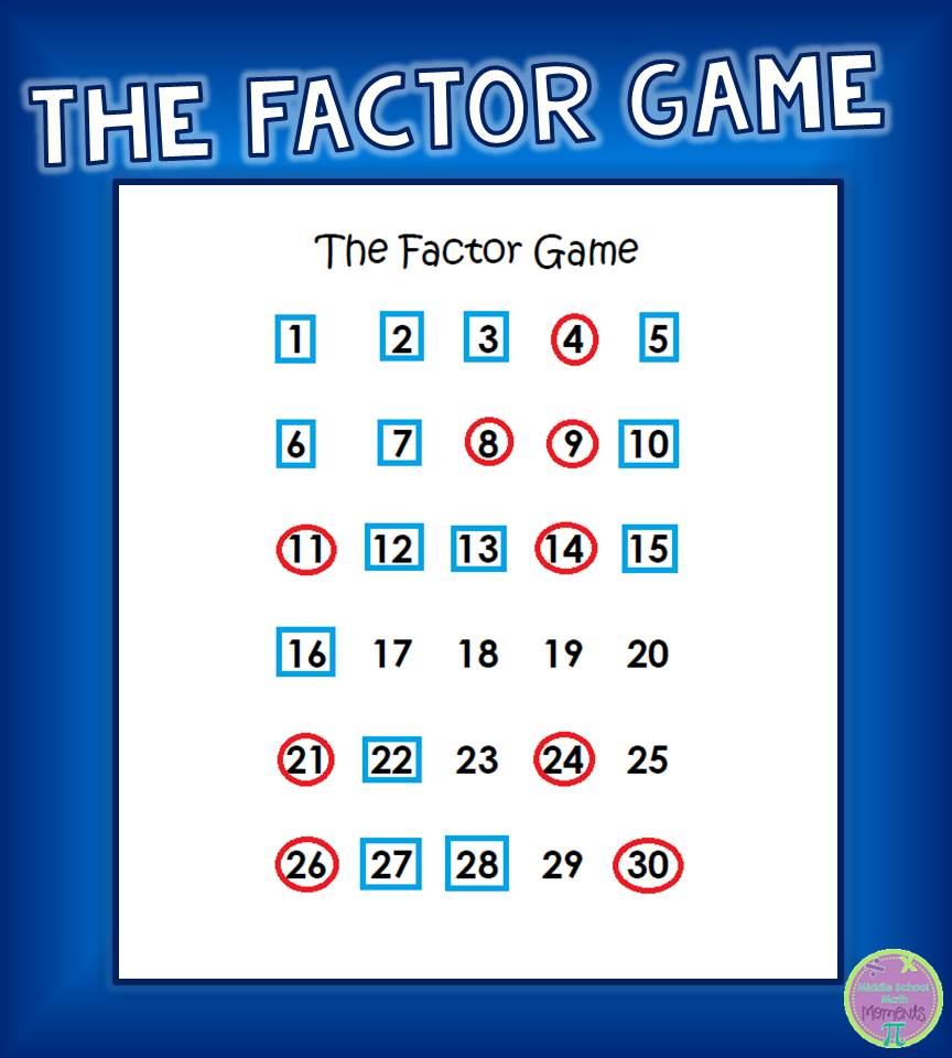 Middle School Math Moments (and more!): The Factor Game!