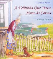 """Capa do livro infantil """"A Velhinha Que Dava Nome Às Coisas"""", de Cynthia Rylant e Kathryn Brown."""
