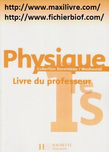 Physique 1e S : Livre du professeur