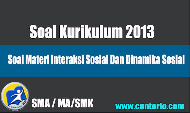 Soal Materi Interaksi Sosial Dan Dinamika Sosial