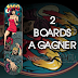 [Terminé] On t'offre 2 boards !! #Concours