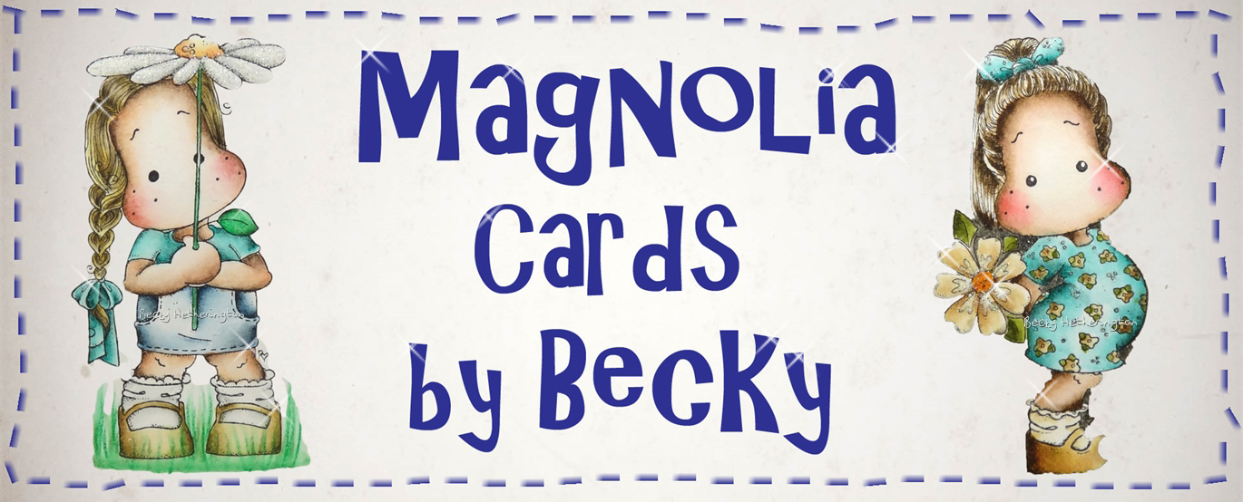 Magnolia Cards By Becky