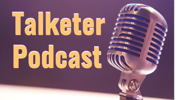 Talketer Podcast