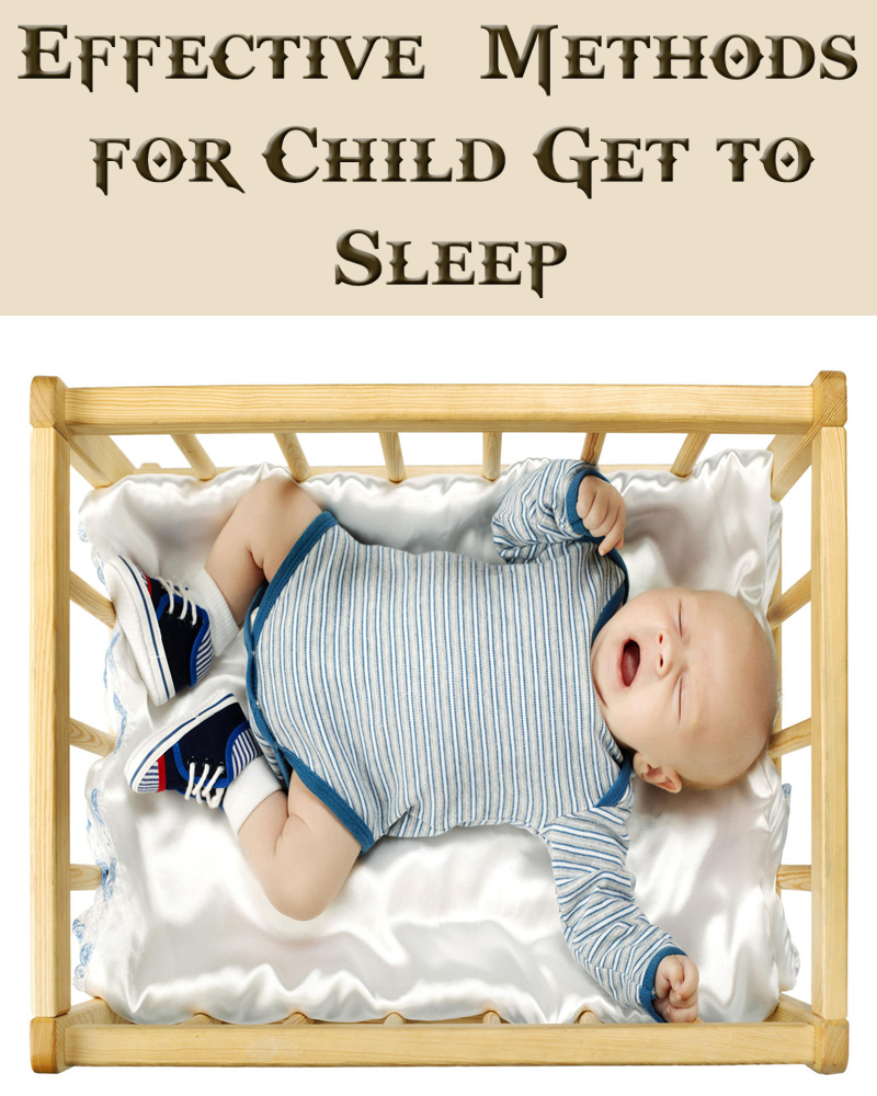 Effective Methods for Child Get to Sleep