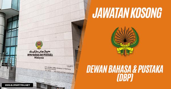 jawatan kosong kerajaan Dewan Bahasa & Pustaka (DBP) 2019