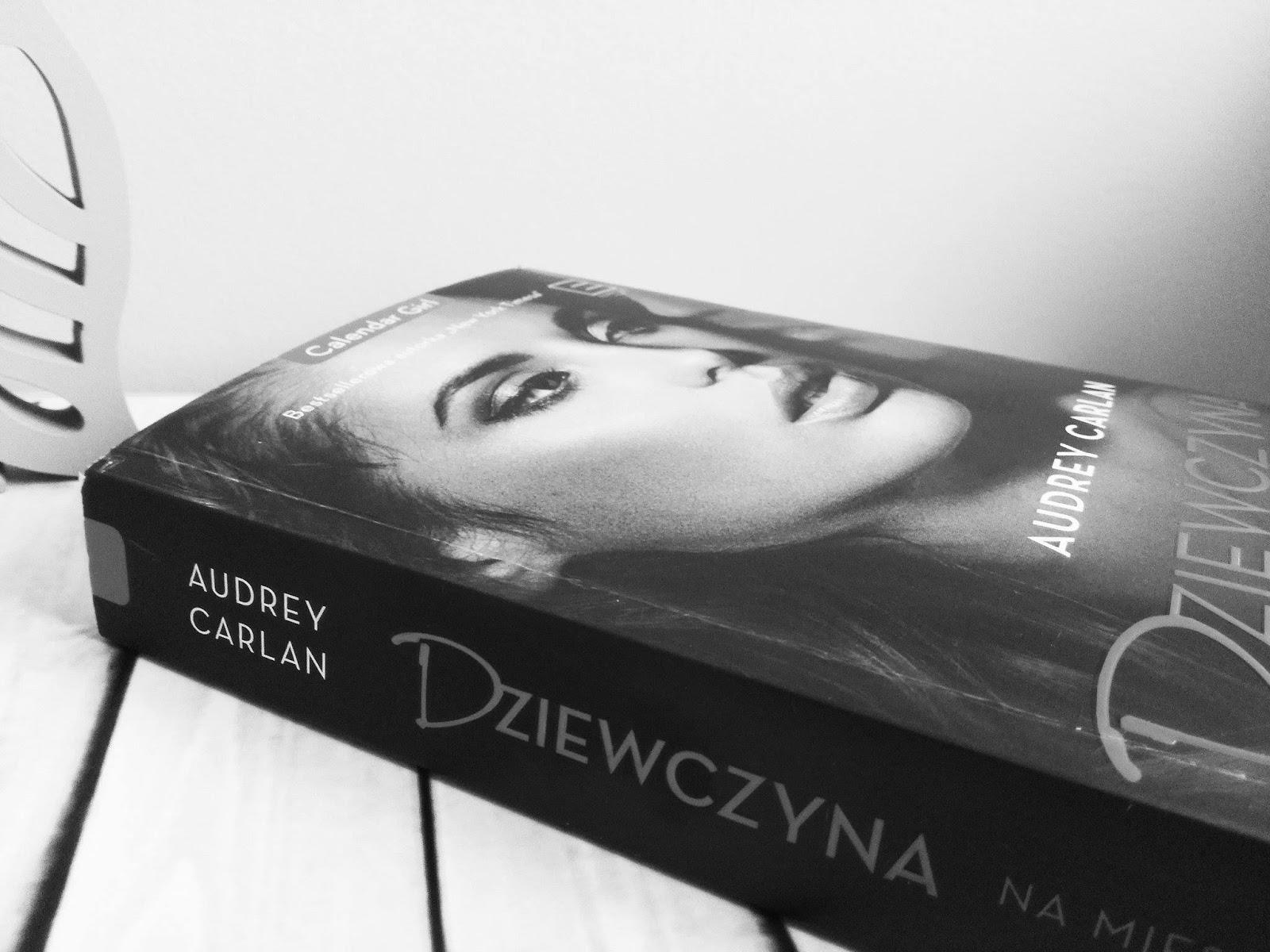 Audrey Carlan Dziewczyna na miesiąc Styczeń - luty - marzec - recenzja