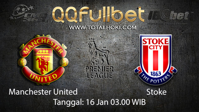 PREDIKSIBOLA - PREDIKSI TARUHAN BOLA MANCHESTER UNTIED VS STOKE 16 JANUARI 2018 ( ENGLISH PREMIER LEAGUE )