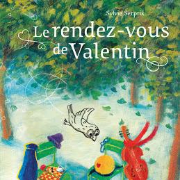 Le rendez-vous de Valentin de Sylvie Serprix