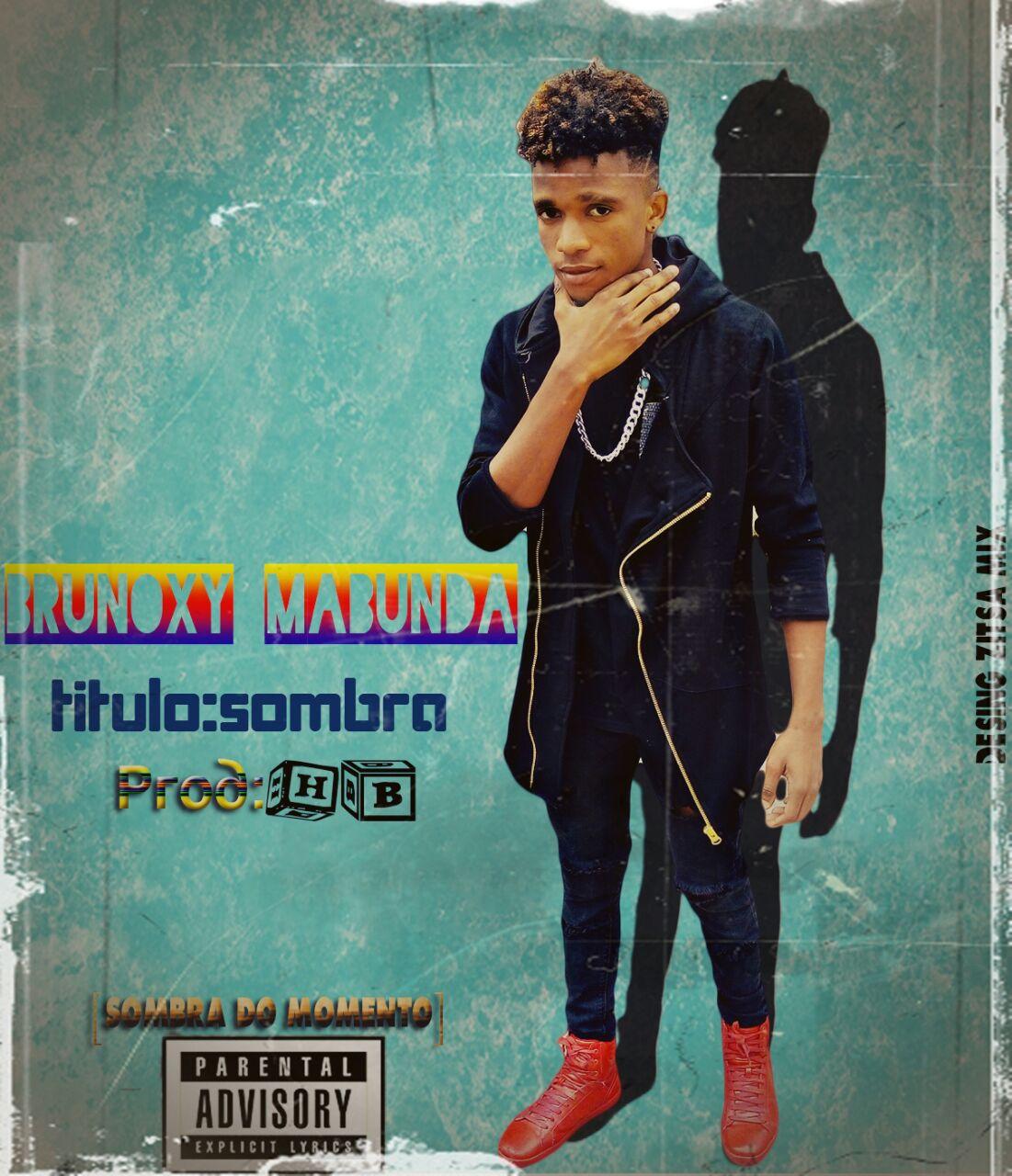 Post Malone Better Now Baixar Mp3: Brunoxy Mabunda - Sombra (2017) [Download]
