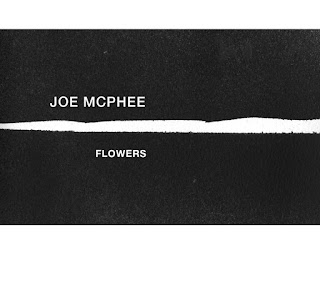 Joe McPhee, Flowers