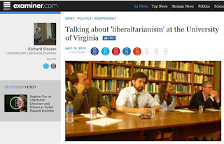Gerard Alexander, Will Wilkinson, Sahar Akhtar, Brink Lindsey liberaltarianism libertarianism UVA Rick Sincere Examiner.com