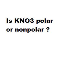 Is KNO3 polar or nonpolar ?