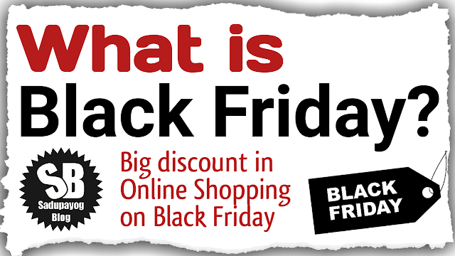 Black Friday:Big Discount in Shopping on Black Friday