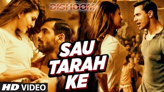 Sau Tarah Ke - Dishoom 2016 Full Music Video Song Free Download And Watch Online at worldfree4u.com