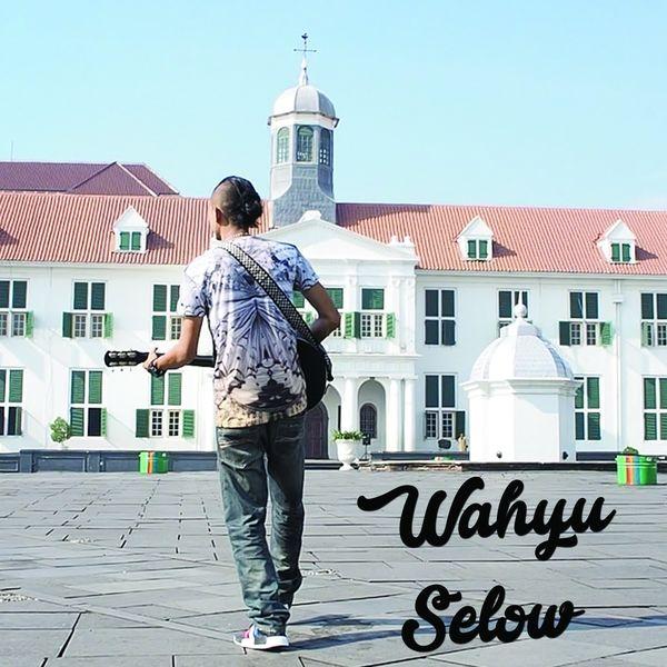 Lirik dan Chord Kunci Gitar Selow - Wahyu