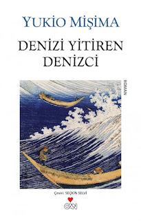 Yukio Mişima - Denizi Yitiren Denizci