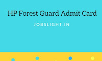 HP Forest Guard Admit Card 2017