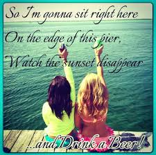 Country Summer Quotes Tumblr With Friends Lyrics - Really ...
