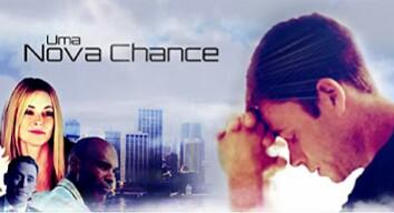 Filmes Evangélicos Uma Nova Chance