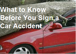 What to Know Before You Sign a Car Accident
