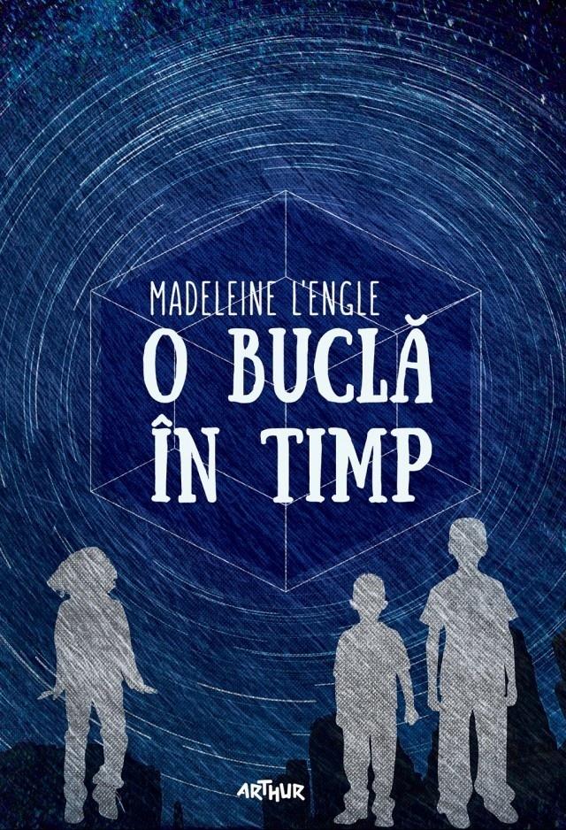 sandradeaconu: O buclă în timp - Madeleine L'Engle (recenzie, Art ...