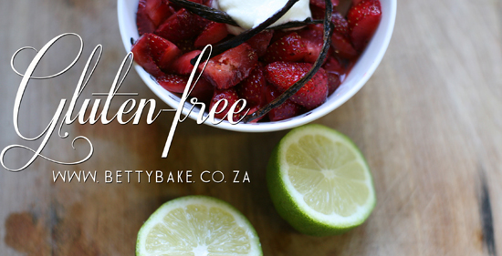gluten free, betty bake, yum, strawberries, lemons, blog address, south africa, cape town