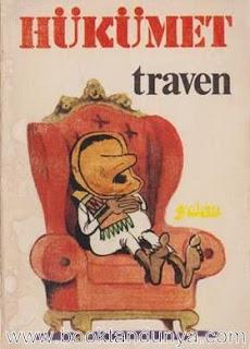 Berick Traven - Hükümet