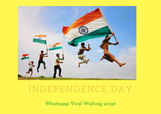 Independence Day whatsapp viral script