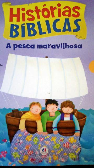 Achegue-se! Dicas para presentear - Histórias bíblicas - A pesca maravilhosa