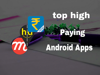 Top Best High Paying Android Apps 2017
