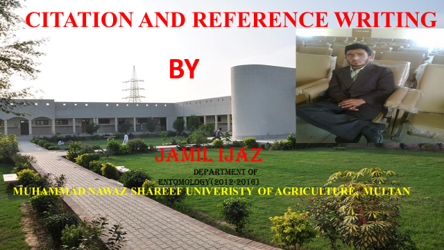 Citation And Reference Writing Scientific Presentation By Jamil Ijaz