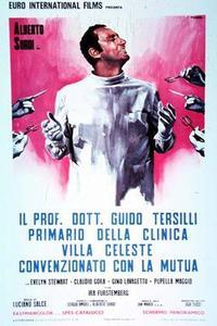 Watch Il prof. Dott. Guido Tersilli, primario della clinica Villa Celeste convenzionata con le mutue Online Free in HD