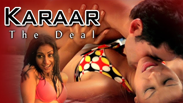 Karar The Deal (2014) Hindi Hot Movie Full HDRip 720p