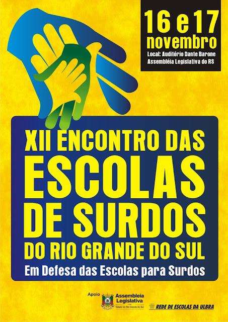 XII ENCONTRO DE ESCOLAS DE SURDOS DO RS