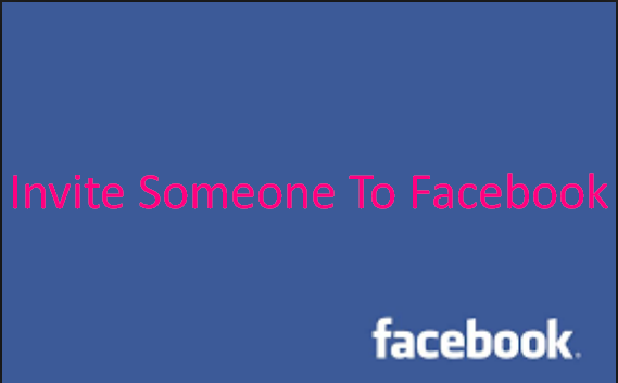 Invite Someone To Facebook