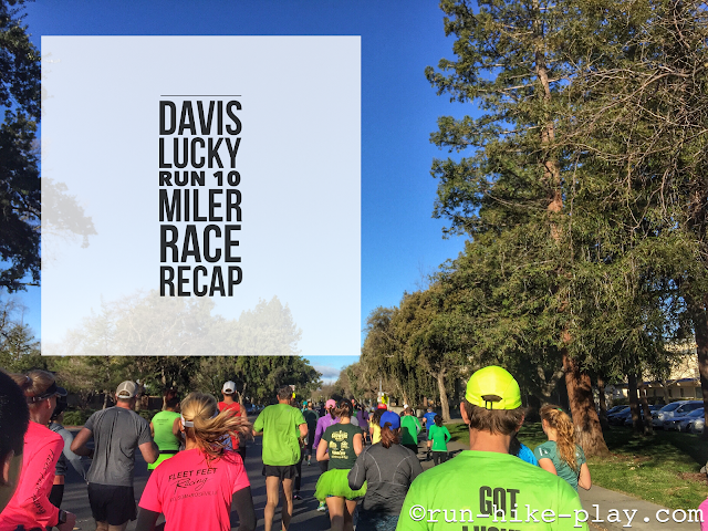 Davis Lucky Run 10 Mile Race Recap 3/4/17