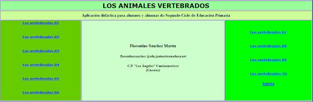 http://ceiploreto.es/sugerencias/cplosangeles.juntaextremadura.net/web/curso_3/naturales_3/animalesvertebrados/indice.htm