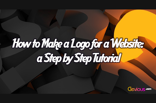 How to Make a Logo for a Website: a Step by Step Tutorial
