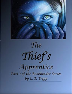 The Thief's Apprentice - a fantasy novel by C. T. Tripp