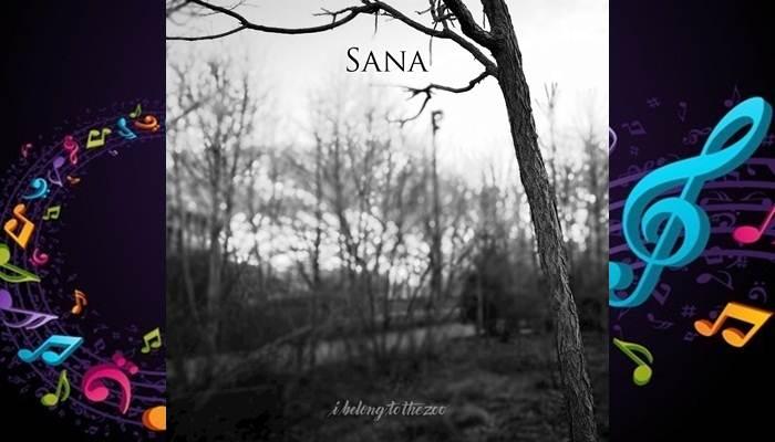 I Belong to the Zoo - Sana (2018) Single - MusicViewsPH | Download