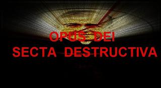 El Opus Dei es SECTARIO aunque la Iglesia no lo reconozca