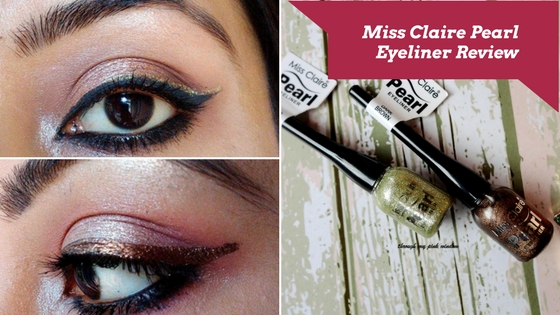 Miss Claire Pearl Eyeliners in 11 Dark Brown and 16 Glitter Gold: Review, Swatch and MOTD