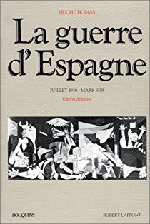 La guerre d' Espagne = (The Spanish Civil War) / Hugh Thomas