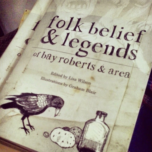 Folk Belief & Legends of Bay Roberts and Area