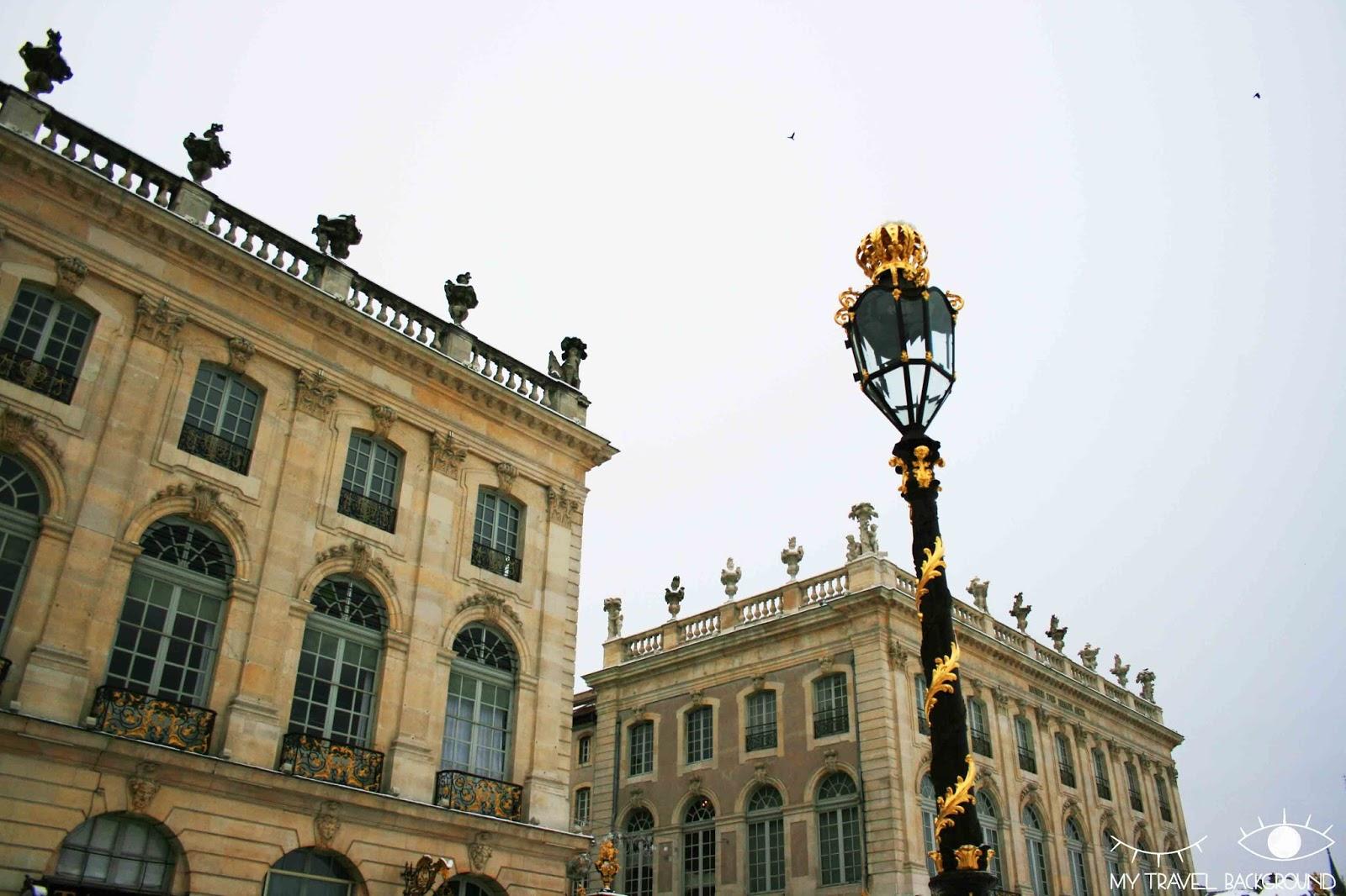 My Travel Background : Les trésors de la Lorraine (je vous emmène en Lorraine) - Place Stanislas, Nancy